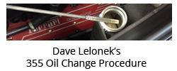 Dave Lelonek's 355 Oil Change Procedure